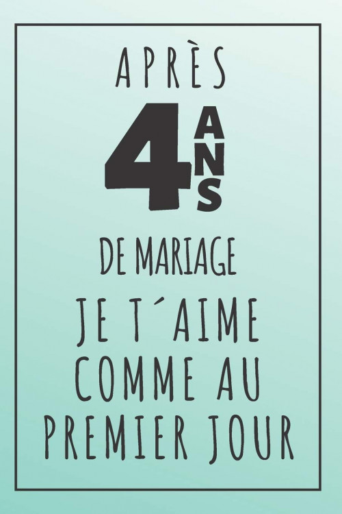 4 ans mariage