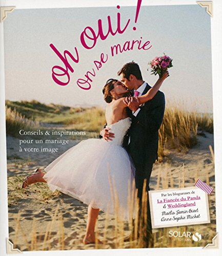 oh-oui-on-se-marie-french-edition-michat-anne-sophie-jamin-bizet-maelis-9782263061288-amazon-booksef0f3fdac5a38493.jpg